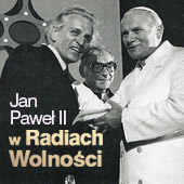 Jan Paweł II w Radiach Wolności