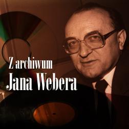 Z archiwum Jana Webera