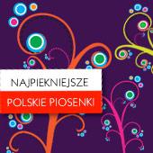 Najpiękniejsze polskie piosenki