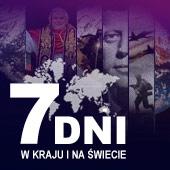 7 dni w kraju i na świecie