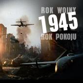 Rok wojny, rok pokoju -1945