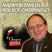 Najwybitniejsi polscy chopiniści